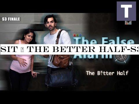 SIT   The Better Half-S3   THE FALSE ALARM  FINALE   Chhavi
