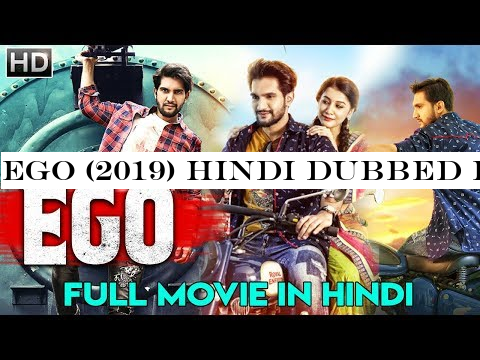 EGO (2019) Hindi Dubbed Full Movie | Action Thriller Movie